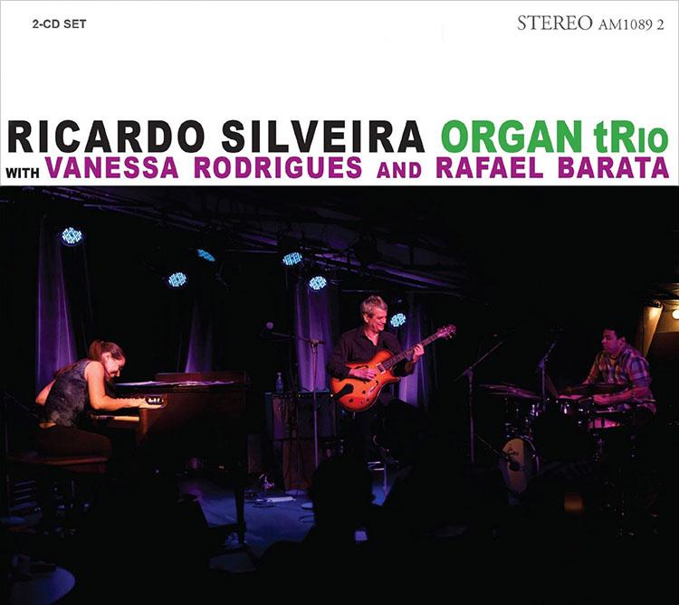 Ricardo Silveira - Organ Trio