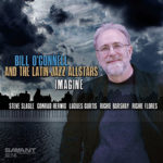 Bill O'Connell & The Latin Jazz All-Stars - Imagine