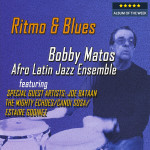 Bobby Matos - Ritmo & Blues