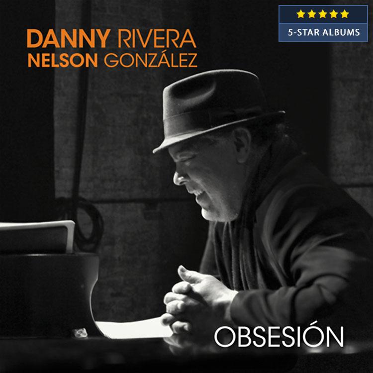Danny Rivera & Nelson Gonzalez - Obsesion