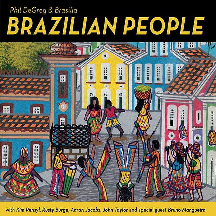 Phil DeGreg & Brasilia - Brazilian People