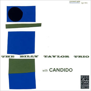 The Billy Taylor Trio with Candido 2