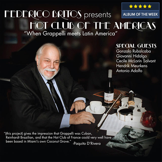 Federico Britos Presents Hot Club of the Americas