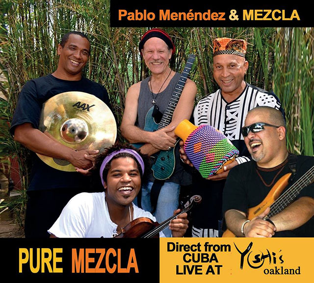 Pablo Menendez and Mezcla