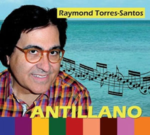 Antillano - Raymond Torres-Santos