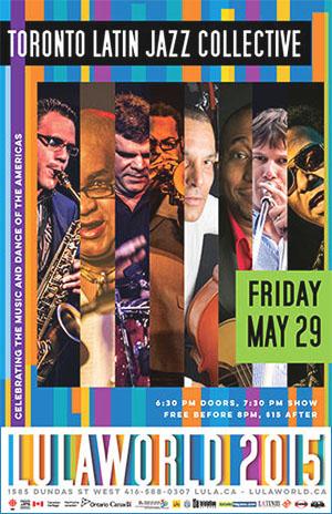 Lulaworld 2015 - Toronto Latin Jazz Collective