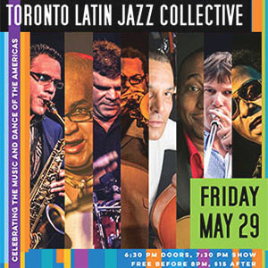 Lulaworld 2015 - Toronto Latin Jazz Collective