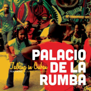 Palacio de la Rumba - Talking in Cuban