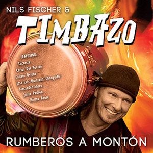 Rumberos A Monton - Nils Fischer & Timbazo