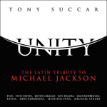Tony Succar - Unity - The Latin Tribute to Michael Jackson