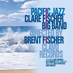 Pacific Jazz - Clare Fischer Big Band Directed by Brent Fischer