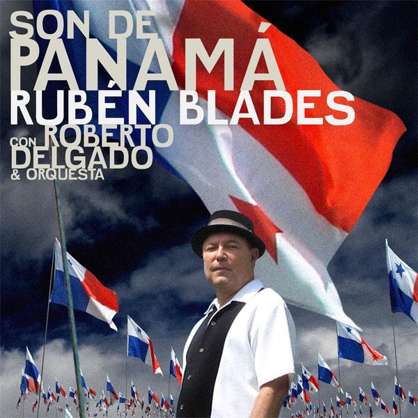 Rubén Blades · Son de Panamá