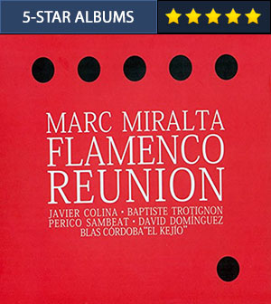 Flamenco Reunion - Marc Miralta