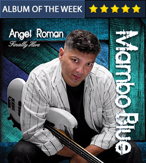 Mambo Blue - Angel Roman - Finally Here