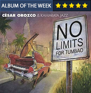 No Limits for Tumbao - Cesar Orozco & Kamarata Jazz
