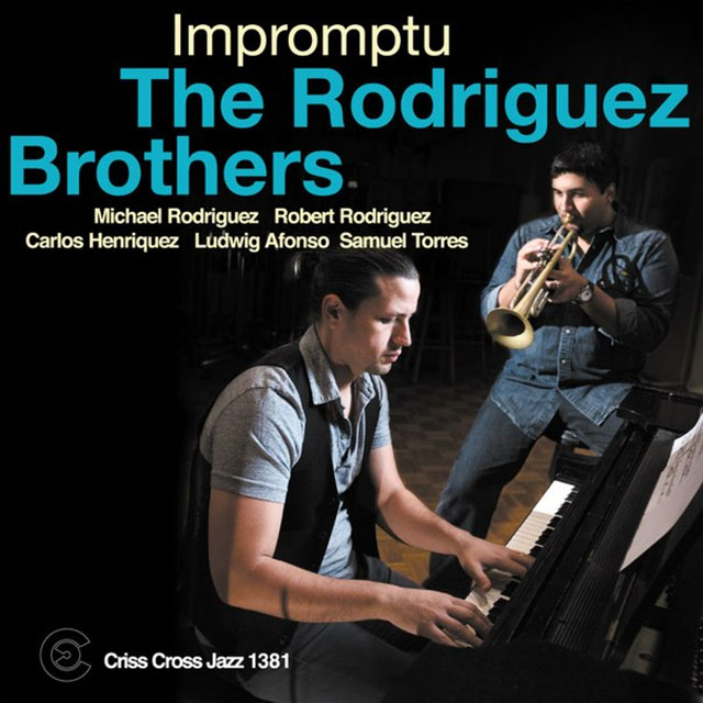 The Rodriguez Brothers - Impromptu - LJN