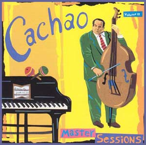 Cachao-Master-Sessions-II-LJN