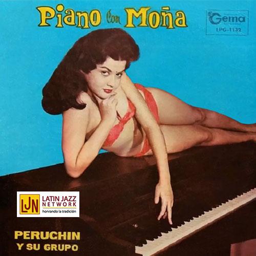 Peruchin y su Grupo - Piano con Moña