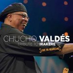 Chucho Valdés - Tribute to Irakere - Live in Marciac