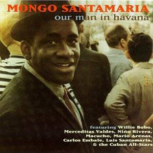 Mongo-Santamaria-Our-Man-in-Havana-1-LJN