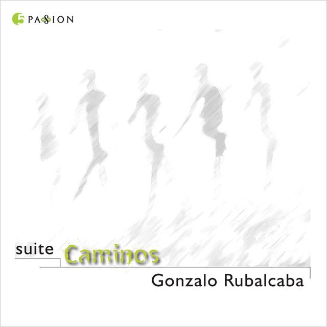 Gonzalo Rubalcaba - Suite Caminos - LJN
