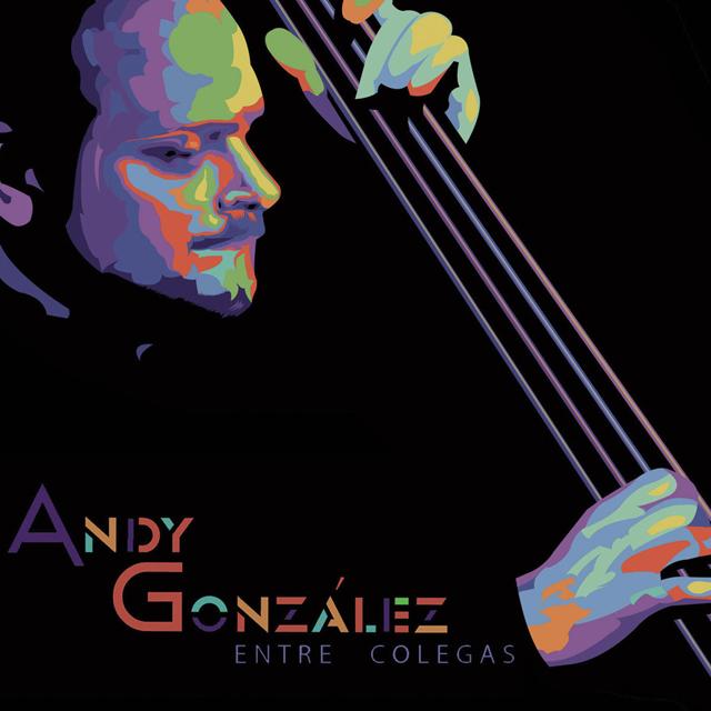 Andy Gonzalez Entre Colegas