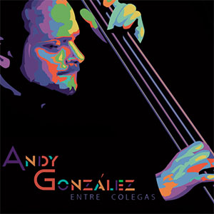 Andy Gonzalez - Entre Colegas