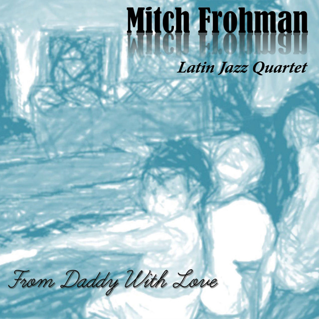 Mitch Frohman From Daddy with Love