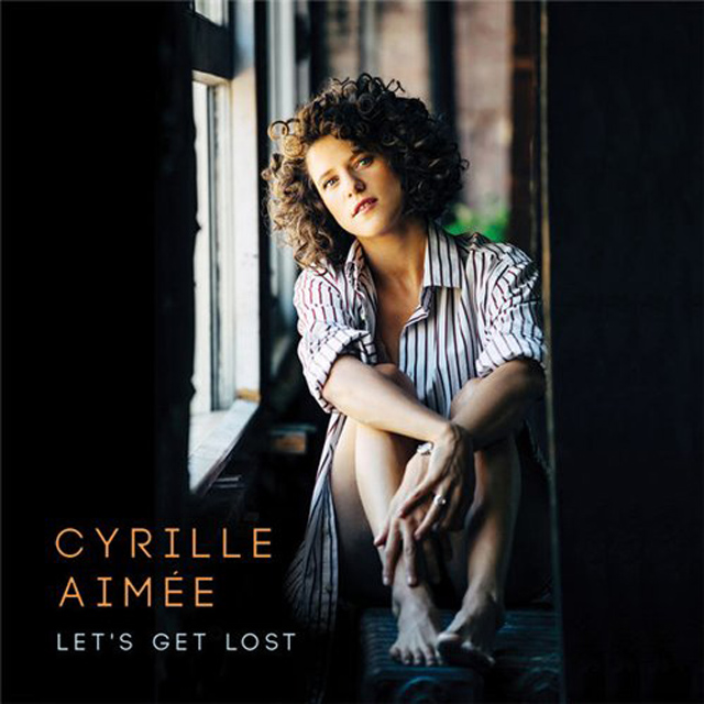 Cyrille Aimée Let's Get Lost 2