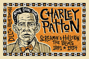 Tony Martinez Charley Patton