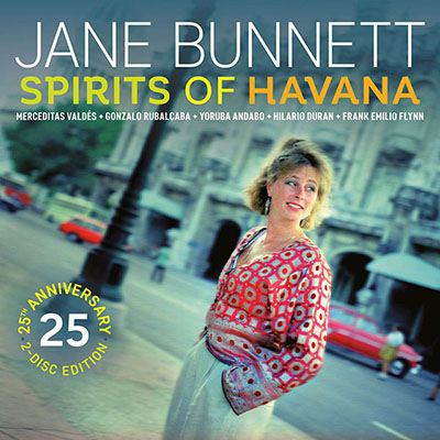 Jane Bunnett - Spirits of Havana - 25th Anniversary 02