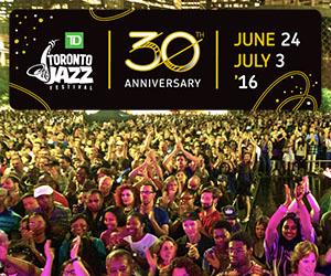 TD Toronto Jazz Festival 2016