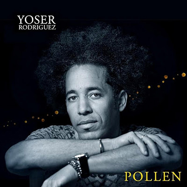 Yoser Rodriguez Pollen