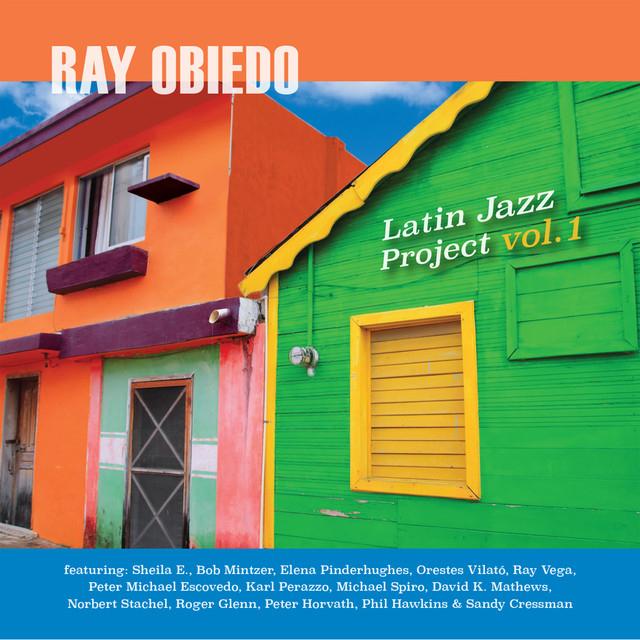 ray-obiedo-latin-jazz-project-vol-1
