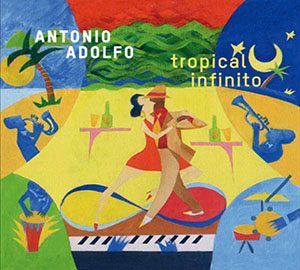 tropical-infinito-antonio-adolfo