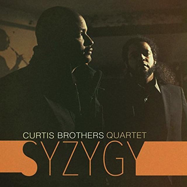 Curtis Brothers Quartet: Syzygy