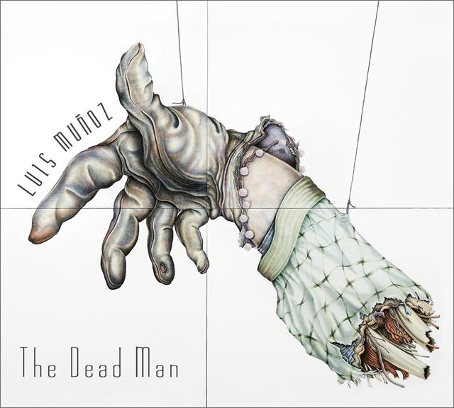 Luis Muñoz - The Dead Man