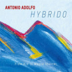 Antonio Adolfo - Hybrido