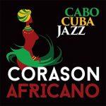 CaboCubaJazz - Corason Africano
