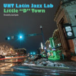 UNT Latin Jazz Lab - Little D Town