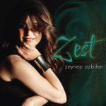 Zeynep Ozbilen: Zest