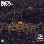 Casa de Bituca - Hamilton de Holanda Quintet