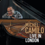 Michel Camilo: Live in London