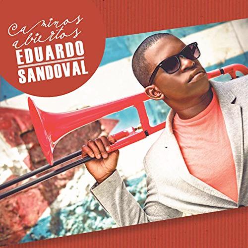 Eduardo Sandoval - Caminos Abiertos