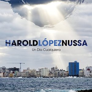 Harold López-Nussa - Un Día Cualquiera