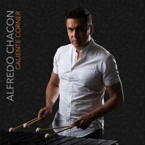 Alfredo Chacón: Caliente Corner