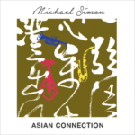 Michael Simon - Asian Connection