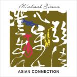 Michael Simon - Asian Connection