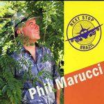 Phil Marucci - Next Stop Brazil