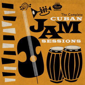 Panart Records - The Complete Cuban Jam Sessions